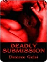 Deadly Submission