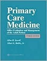 Primary Care Medicine: Office Evaluation and Management of the Adult Patient