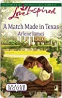 A Match Made in Texas (Chatam House, #2)