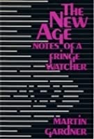 The New Age: Notes of a Fringe Watcher
