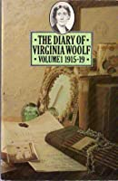 The Diary of Virginia Woolf: Volume One, 1915-1919 (Penguin Classics)