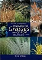 The Color Encyclopedia of Ornamental Grasses on CD-ROM