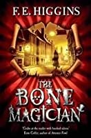 The Bone Magician (Tales From The Sinister City, #2)