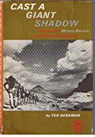 Cast A Giant Shadow:  The story of Mickey Marcus a soldier for all humanity