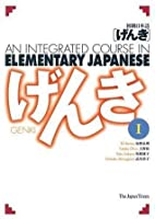 GENKI: An Integrated Course in Elementary Japanese, Vol. I