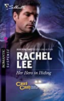 Her Hero in Hiding (Conard County: The Next Generation #5) (Silhouette Romantic Suspense #1611)