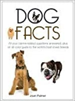 Dog facts by Joan Palmer — Reviews, Discussion, Bookclubs, Lists