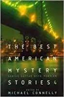 The Best American Mystery Stories 4