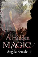 A Hidden Magic (Sentinels #1)
