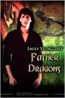 Father of Dragons (Ballot's Keep, #1)