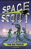 The Big Freeze (Space Scout)