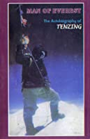 Man Of Everest The Autobiography Of Tenzing