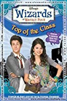 Top of the Class (Wizards of Waverly Place, #5)