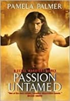 Passion Untamed (Feral Warriors #3)