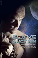 Slave Auction (Spaced Out For Love #1)