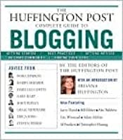 Huffington Post Complete Guide to Blogging