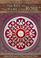 """The Key to """"The Name of the Rose"""""""