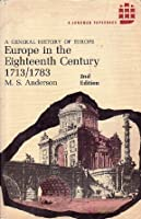 Europe in the Eighteenth Century, 1713-1783 (A General History of Europe)