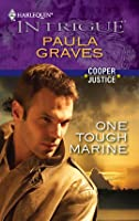 One Tough Marine (Cooper Justice #3) (Harlequin Intrigue #1224)