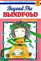 Beyond The Blindfold Vol. 5