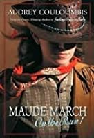 Maude March on the Run! Maude March on the Run!