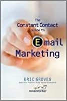 The Constant Contact Guide to Email Marketing