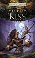 Viper's Kiss (Forgotten Realms: House of Serpents, #2)