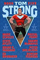 Tom Strong, Vol. 5