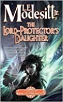 The Lord-Protector's Daughter (Corean Chronicles Series #7)