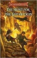 The Hunt for the Eye of Ogin