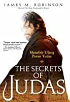 The Secrets of Judas: Menafsir Ulang Peran Yudas