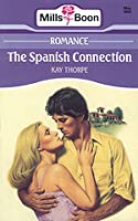 The Spanish Connection (Mills & Boon Romance, #3877)