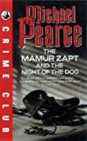 The Mamur Zapt and the Night of the Dog (Mamur Zapt, #2)
