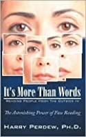 It's More Than Words - Reading People from the Outside In