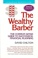 The Wealthy Barber: The Common Sense Guide to Successful Financial Planning (Updated Edition)