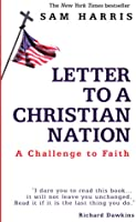 letter to a christian nation a challenge to faith