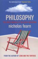 Philosophy: The Latest Answers to the Oldest Questions