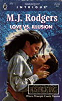 Love vs Illusion (Justice Inc, Book 4) (Harlequin Intrigue Series #375)