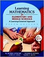 Learning Mathematics in Elementary and Middle Schools: A Learner-Centered Approach [With Access Code]
