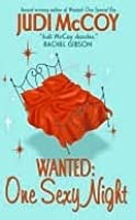 Wanted: One Sexy Night (Starlight Trilogy, #3)