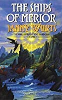 The Ships of Merior (Wars of Light & Shadow, #2; Arc 2 - The Ships of Merior, #1)