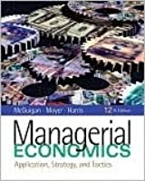 Managerial Economics: Applications, Strategy, and Tactics [With Access Code]