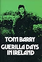 Guerilla Days in Ireland
