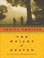 The Weight of Heaven