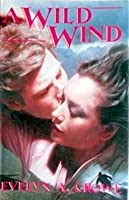 A Wild Wind (Western Lovers: Reckless Renegades, #39-A)