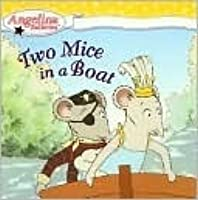Two Mice in a Boat (Angelina Ballerina Series)