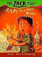 Zap! I'm a Mind Reader (Zack Files, #4)