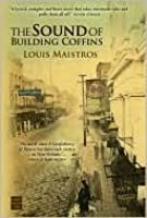 The Sound of Building Coffins