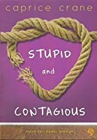 Stupid and Contagious