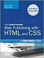 Sams Teach Yourself Web Publishing with HTML and CSS in One Hour a Day: Includes New Html5 Coverage